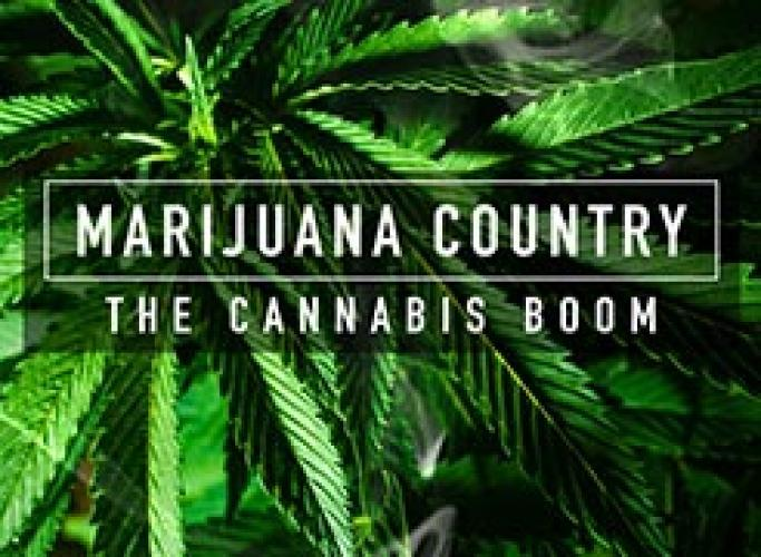 Marijuana Country: The Cannabis Boom next episode air date poster