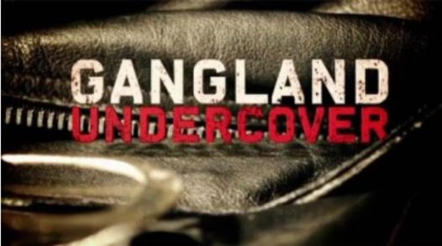 Gangland Undercover next episode air date poster