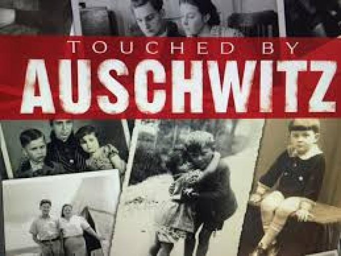 Touched By Auschwitz next episode air date poster