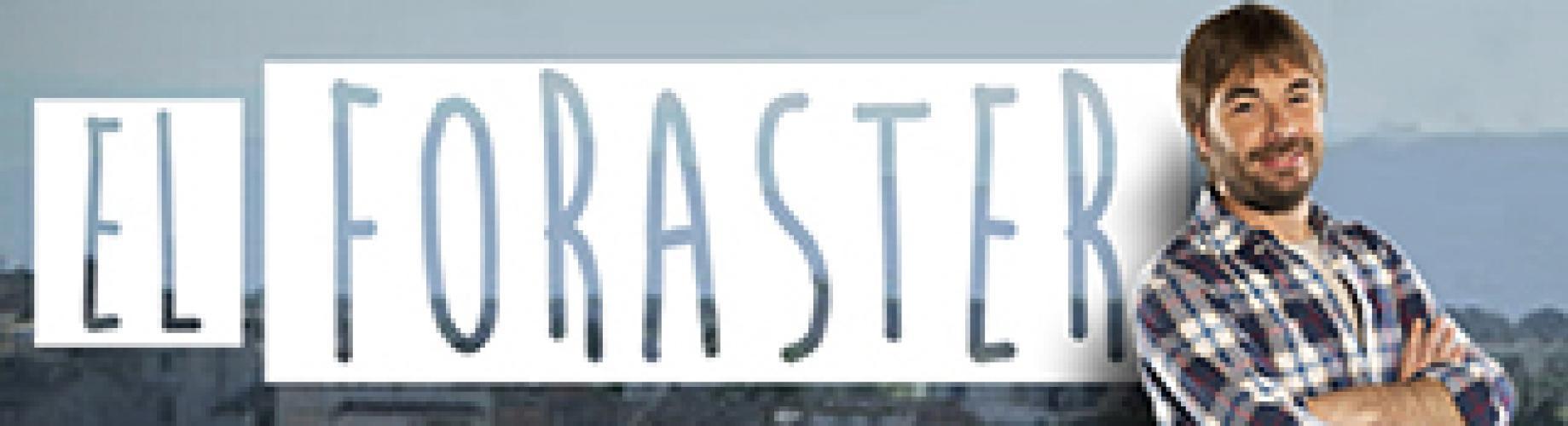 El Foraster next episode air date poster