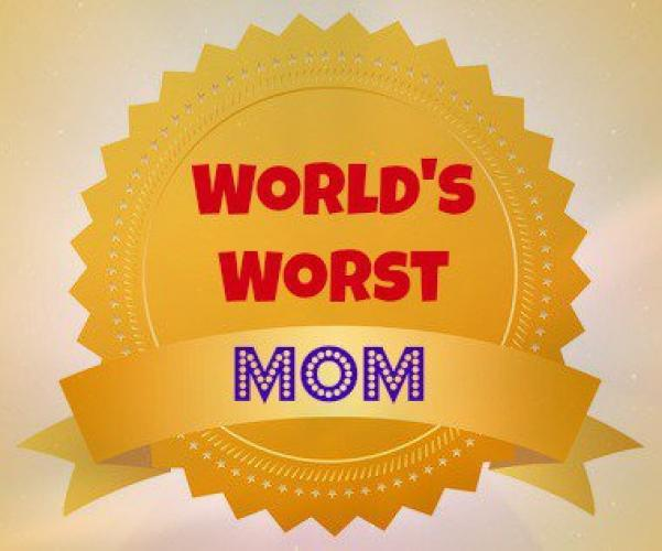 World's Worst Mom next episode air date poster