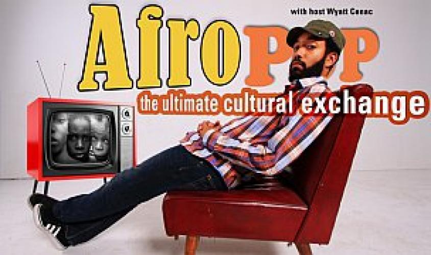Afropop: The Ultimate Cultural Exchange next episode air date poster