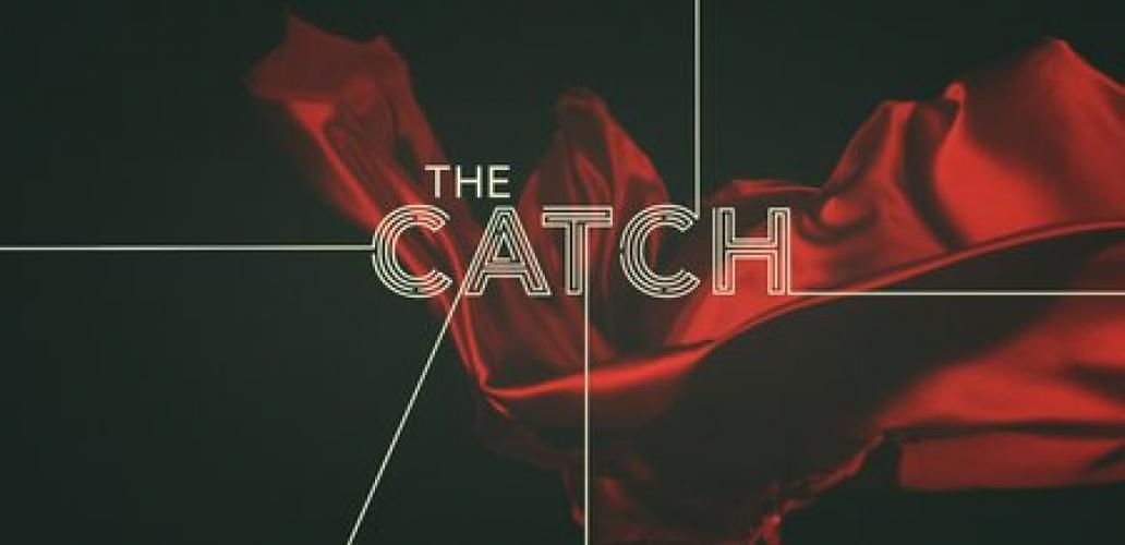 The Catch next episode air date poster