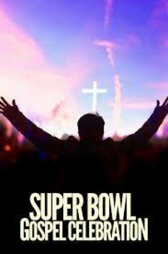 Super Bowl Gospel Celebration 2015 next episode air date poster