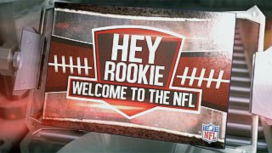 Hey Rookie, Welcome to the NFL next episode air date poster