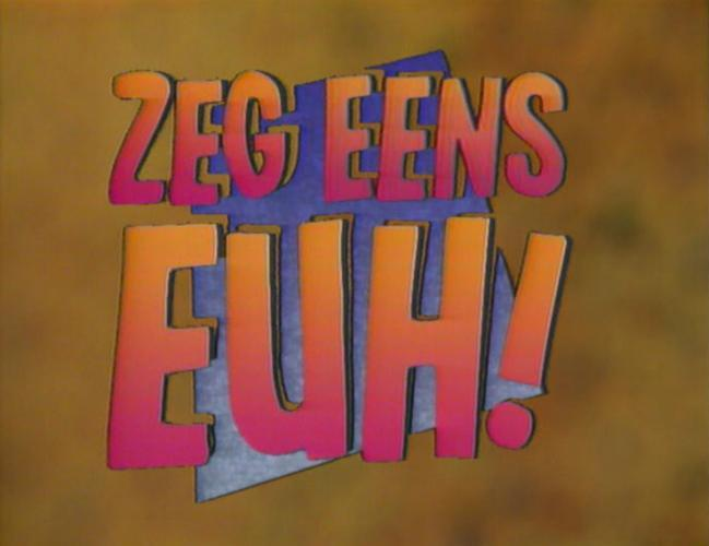 Zeg Eens Euh next episode air date poster