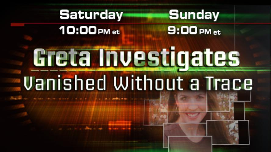 Greta Investigates: Vanished Without a Trace next episode air date poster