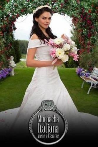 Muchacha Italiana Viene A Casarse next episode air date poster