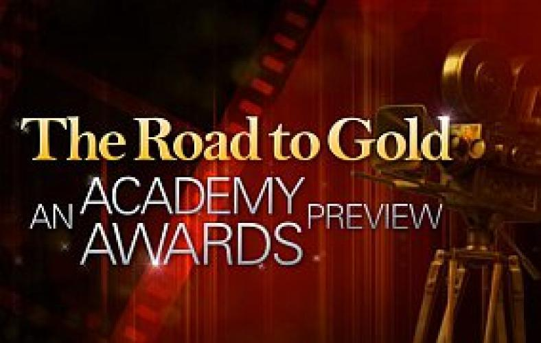 The Road to Gold: An Academy Award Preview next episode air date poster