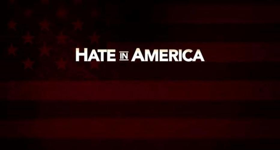 Hate in America next episode air date poster