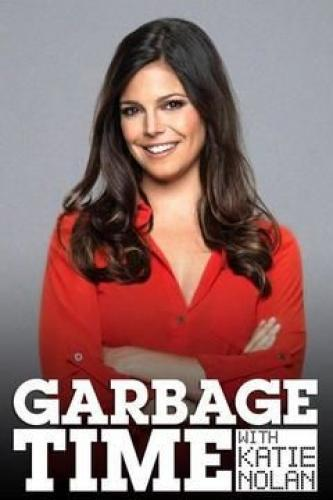 Garbage Time with Katie Nolan next episode air date poster