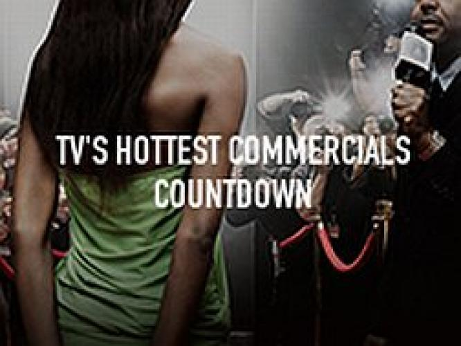TV's Hottest Commercials Countdown next episode air date poster