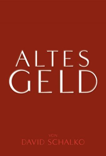 Altes Geld next episode air date poster
