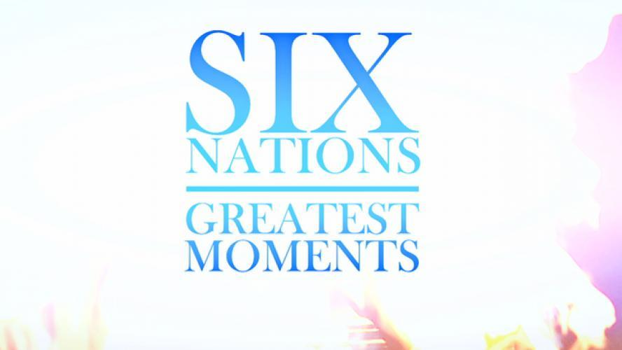 Six Nations Greatest Moments next episode air date poster