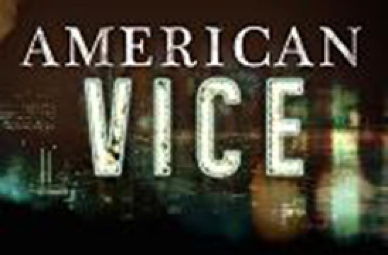 American Vice next episode air date poster