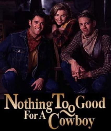 Nothing Too Good for a Cowboy next episode air date poster