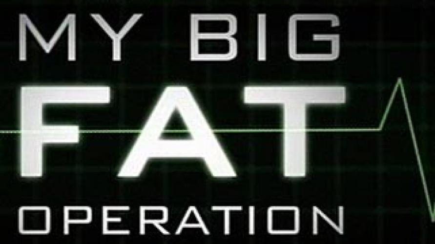 My Big Fat Operation next episode air date poster