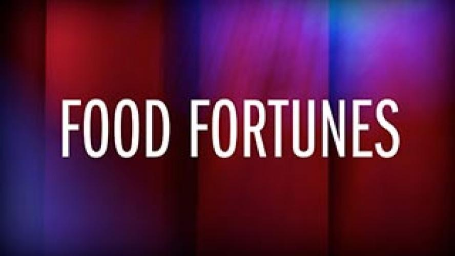 Food Fortunes next episode air date poster