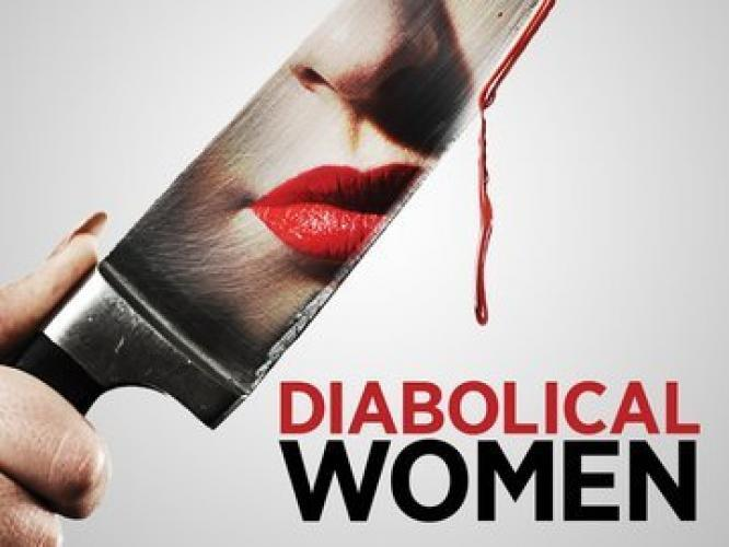 Diabolical Women next episode air date poster