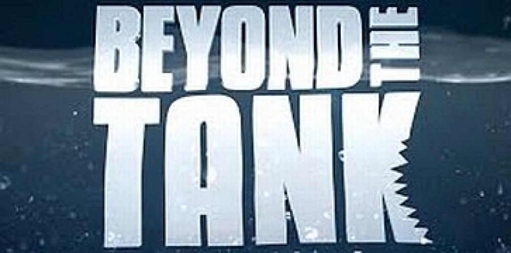 Beyond the Tank next episode air date poster