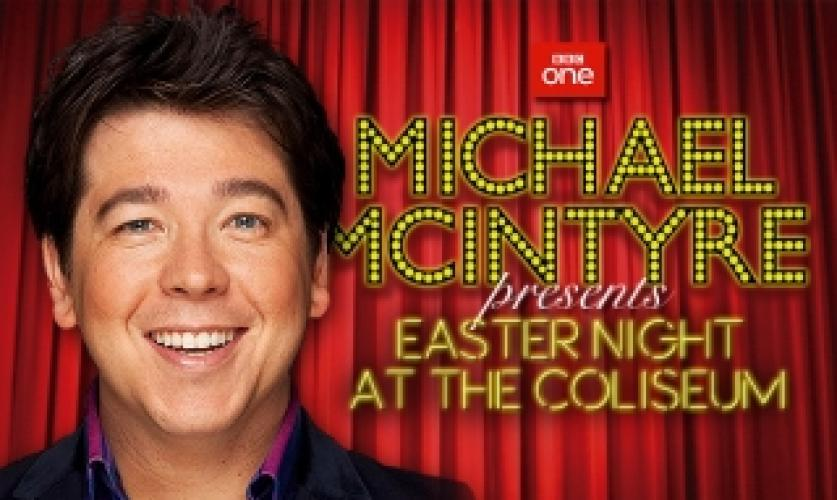 Michael Mcintyre's Easter Night at the Coliseum next episode air date poster