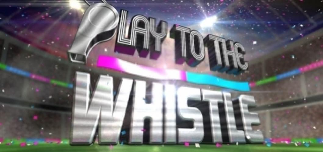 Play to the Whistle next episode air date poster