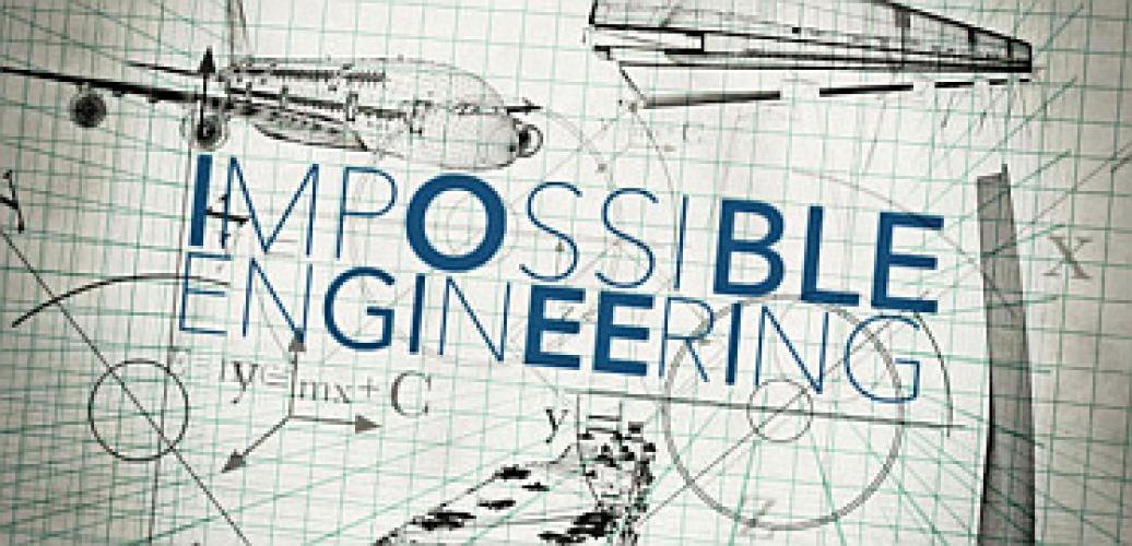 Impossible Engineering next episode air date poster