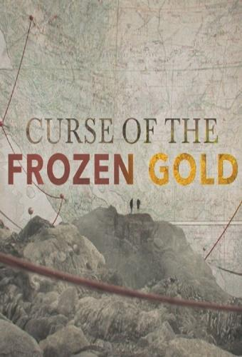 Curse of the Frozen Gold next episode air date poster