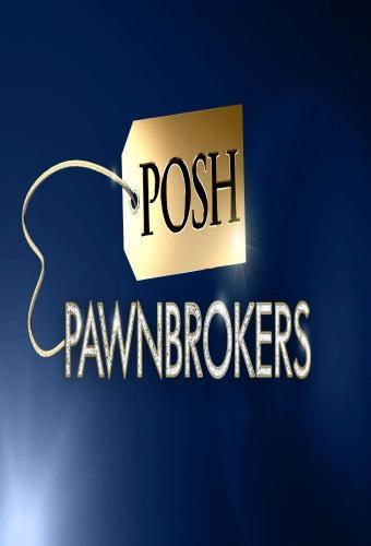 Posh Pawnbrokers next episode air date poster