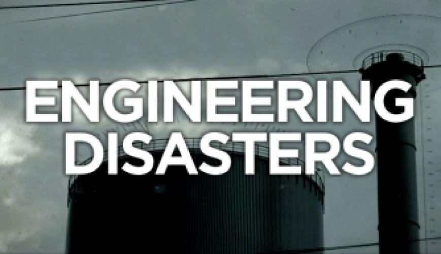 Engineering Disasters next episode air date poster