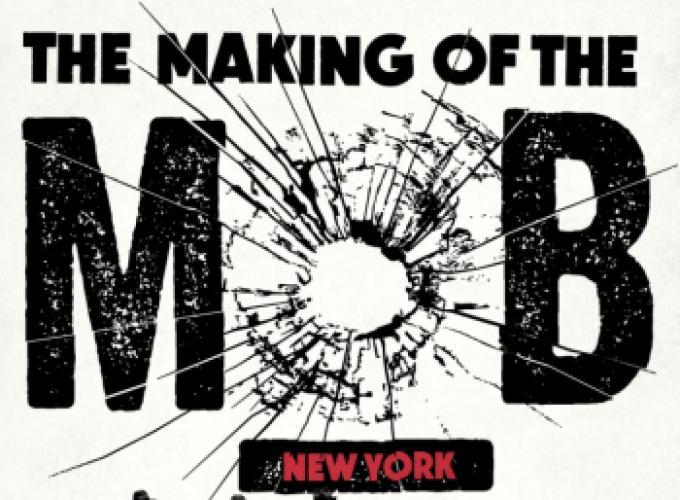 The Making of The Mob next episode air date poster