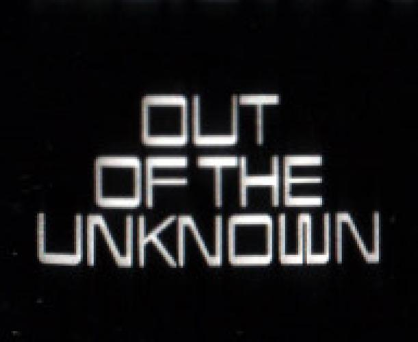 Out of the Unknown next episode air date poster