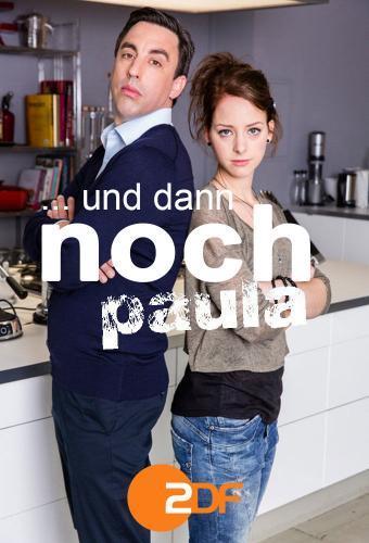 ... und dann noch Paula next episode air date poster