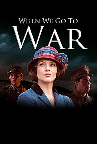 When We Go to War next episode air date poster