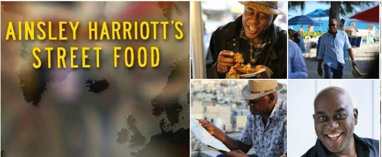 Ainsley Harriott's Street Food next episode air date poster