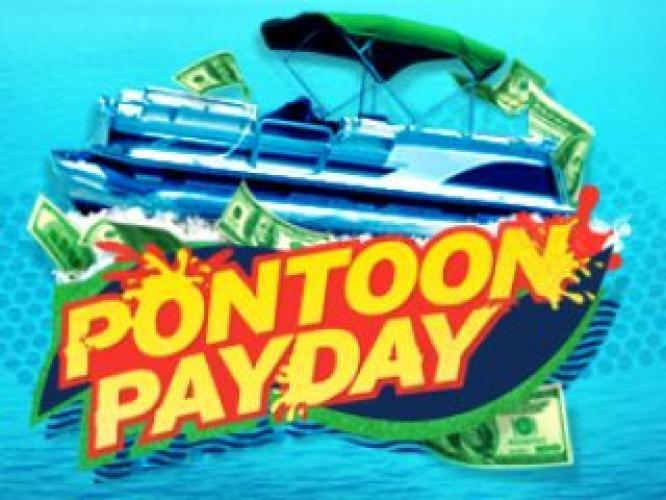 Pontoon Payday next episode air date poster