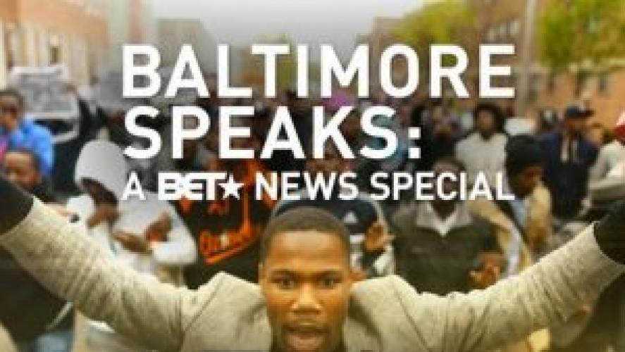 Baltimore Speaks! A BET NEWS Special next episode air date poster