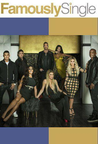 Famously Single next episode air date poster