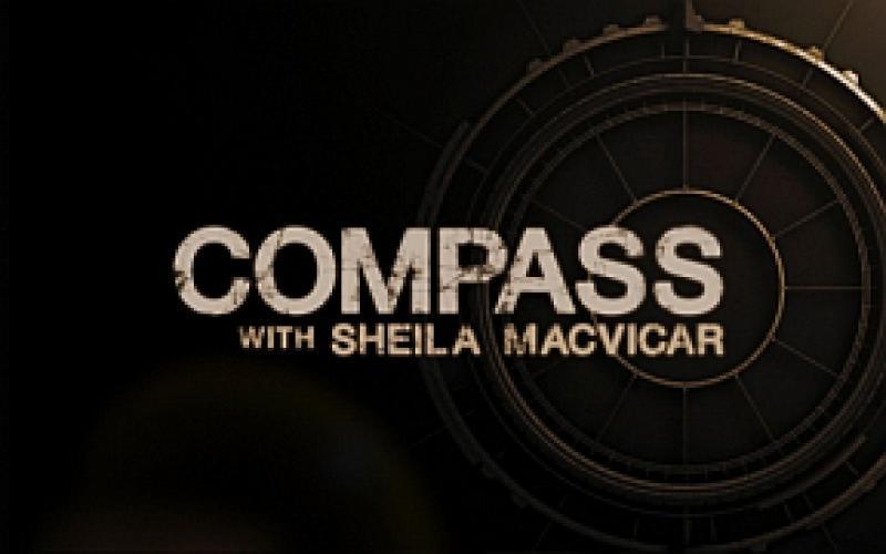 Compass With Sheila MacVicar next episode air date poster