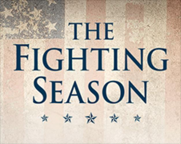 The Fighting Season next episode air date poster