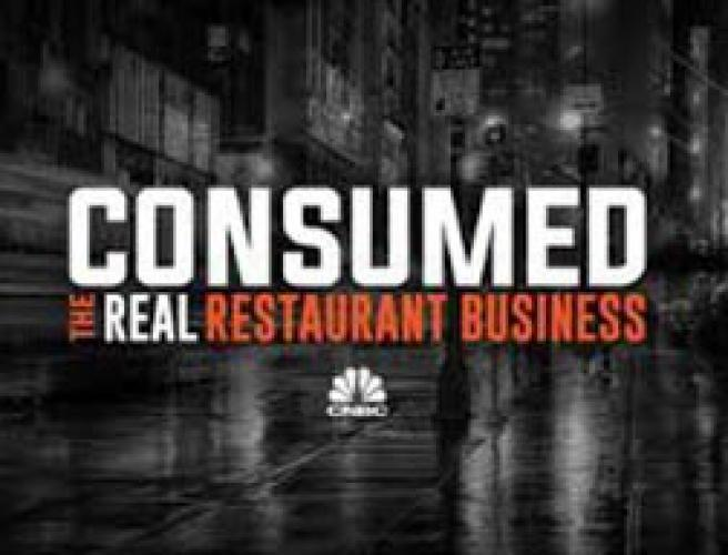 Consumed: The Real Restaurant Business next episode air date poster