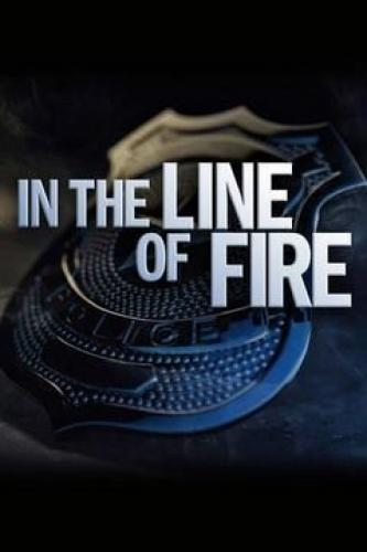 In the Line of Fire next episode air date poster