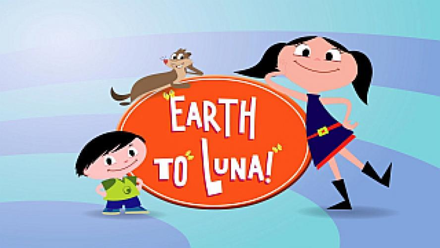 Earth to Luna! next episode air date poster