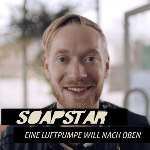 Soapstar next episode air date poster