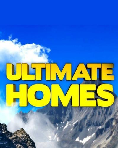 Ultimate Homes next episode air date poster