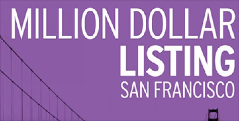Million Dollar Listing: San Francisco next episode air date poster