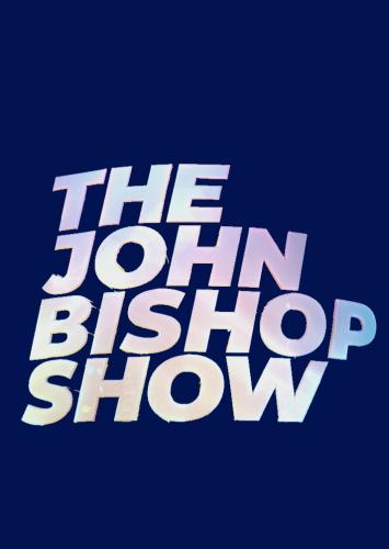 The John Bishop Show next episode air date poster