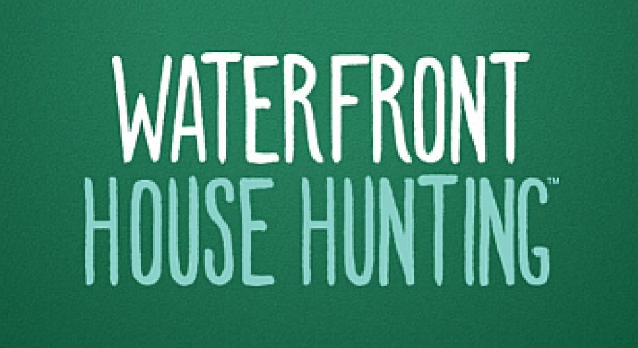 Waterfront House Hunting next episode air date poster