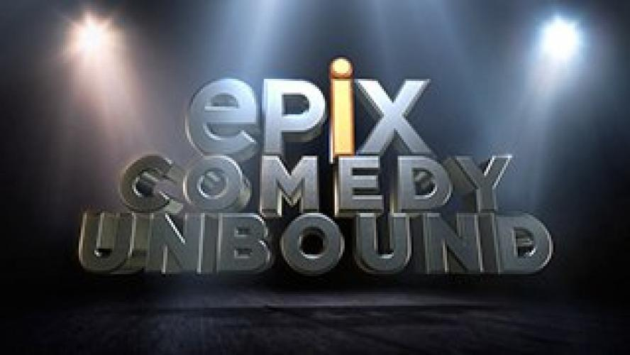 EPIX Comedy Unbound next episode air date poster