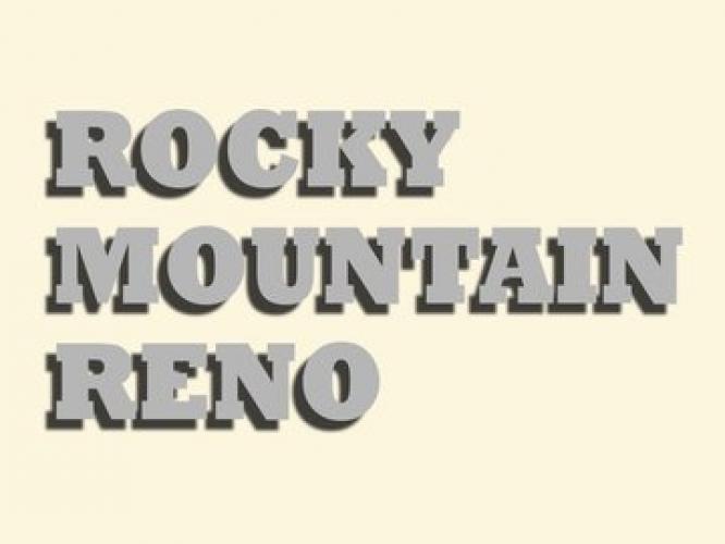 Rocky Mountain Reno next episode air date poster